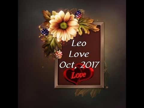 LEO GENERAL LOVE FORECAST OCTOBER, 2017