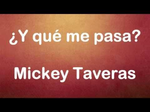 y-que-me-pasa-/-mickey-taveras-/-letra-/-salsa-para-bailar