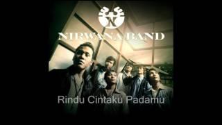 Nirwana Band - Rindu Cintaku Padamu