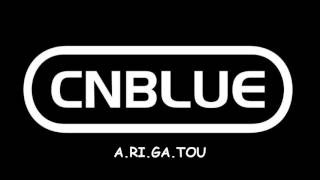 Download Video A.RI.GA.TOU - CNBLUE LYRICS MP3 3GP MP4