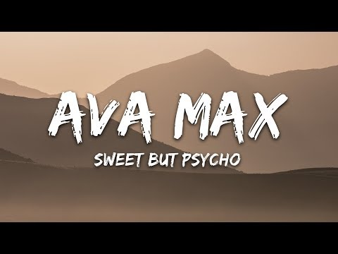 Ava Max - Sweet but Psycho (Lyrics)
