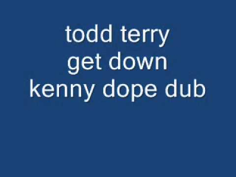 todd terry get down kenny dope dub