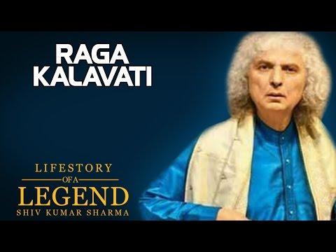 Raga Kalavati (Album: Lifestory Of a Legend, Shiv Kumar Sharma )