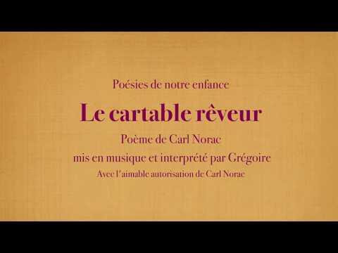 Grégoire - Le cartable rêveur - Carl Norac [Poésies de mon enfance]
