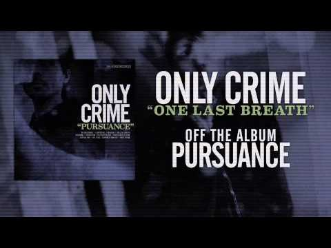Клип Only Crime - One Last Breath
