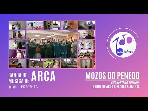 Mozos do Penedo - Banda de Música de Arca | Cuarentena Edition