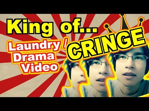 The King of Cringe (Drama/Laundry Video)