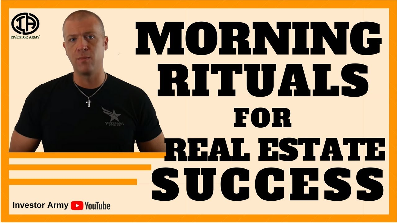 Morning Rituals For Real Estate Success??