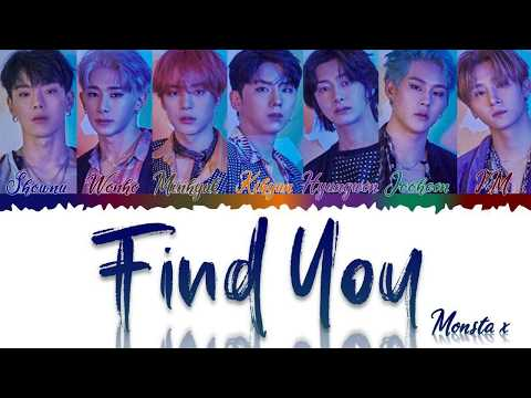 MONSTA X (몬스타엑스) - FIND YOU (Color Coded Lyrics Eng/Rom/Han/가사)