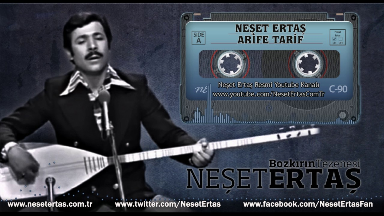 Neşet Ertaş - Arife Tarif
