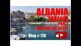 Albania Tour Part 2, Serande Albania