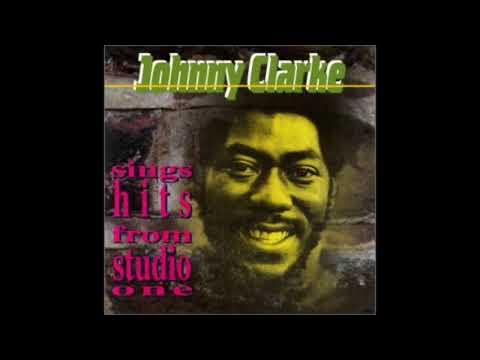 Johnny Clarke - Sings Hits From Studio One (Full Album)