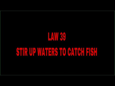 Law 39 Stir Up Waters To Catch Fish