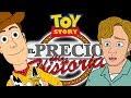 TOY STORY | EL PRECIO DE LA HISTORIA (PARODIA)