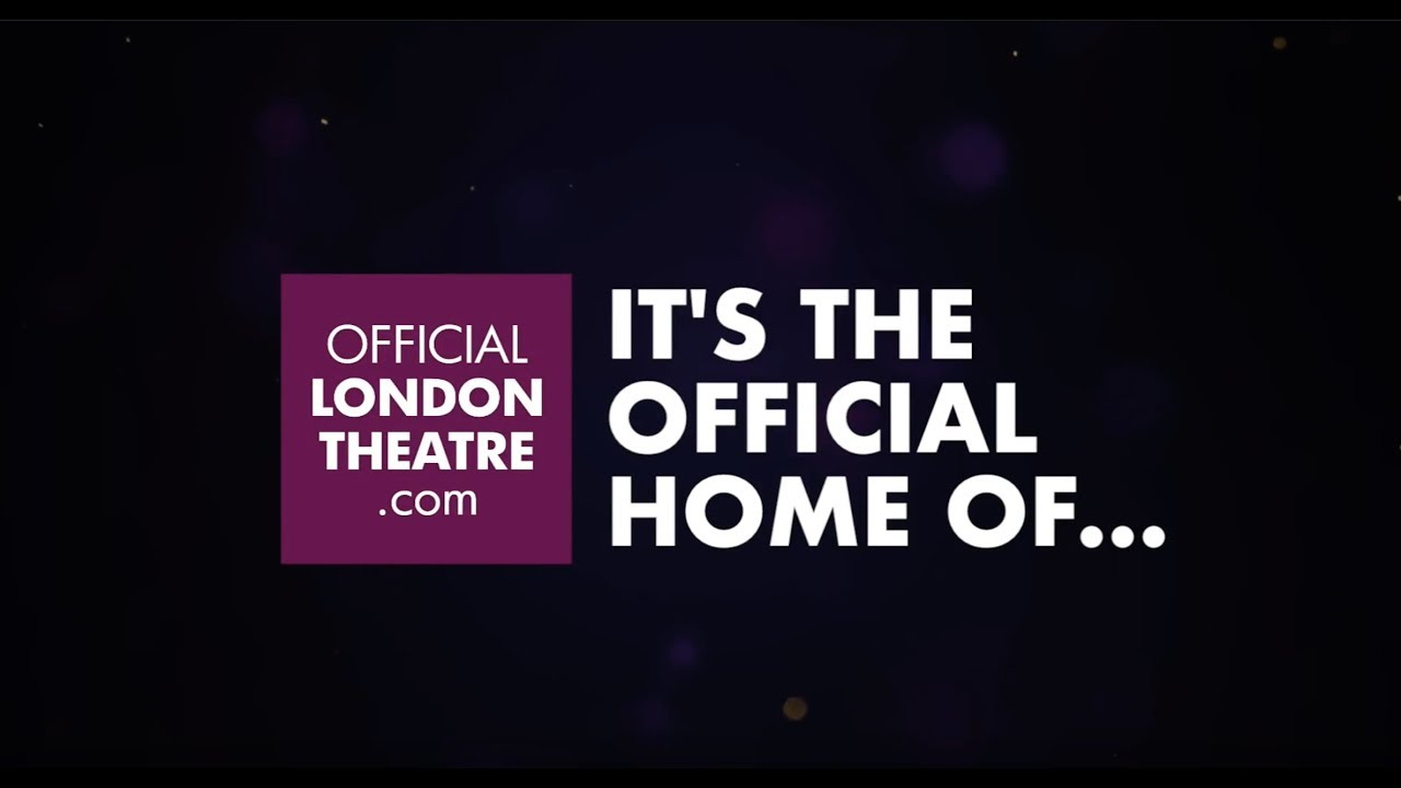 Official London Theatre - theatre is so much more than a show