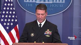 White House physician says Trump