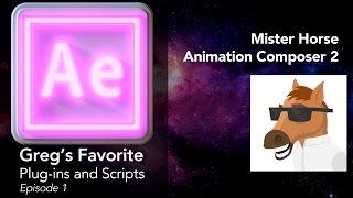 After FX | PlugIns Episode 01: Mr. Horse Animation Composer