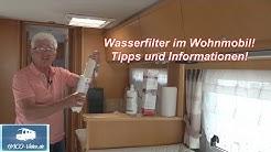 Wasserfilter im Wohnmobil! Tipps und Informationen!
