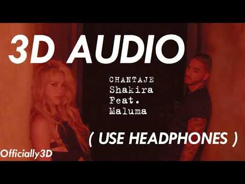 (3D AUDIO!!) Chantaje - Shakira ft. Maluma (USE HEADPHONES!!)
