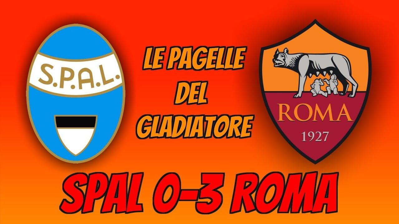 SPAL-ROMA 0-3: Le Pagelle del Gladiatore - YouTube