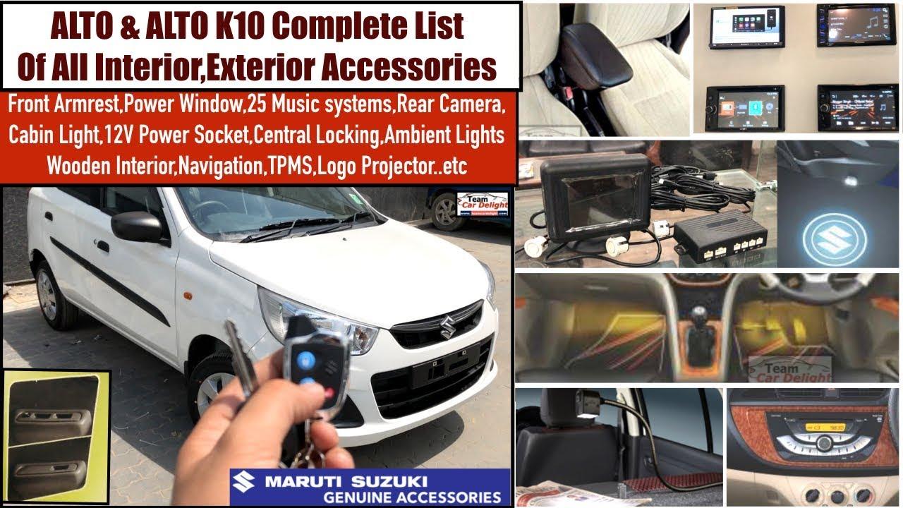 Maruti Alto And Alto K10 Full List Of All Interior Exterior Accessories With Price Alto Modified Youtube