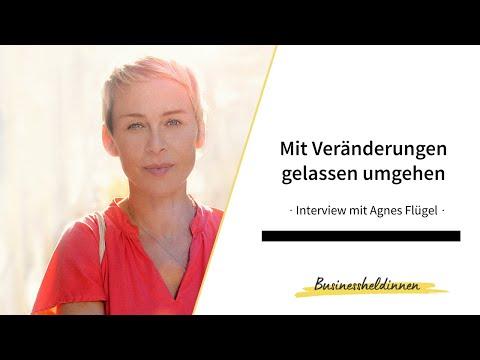 Mit Veränderungen in Beruf und Privatleben gelassen umgehen – Interview mit Agnes Flügel