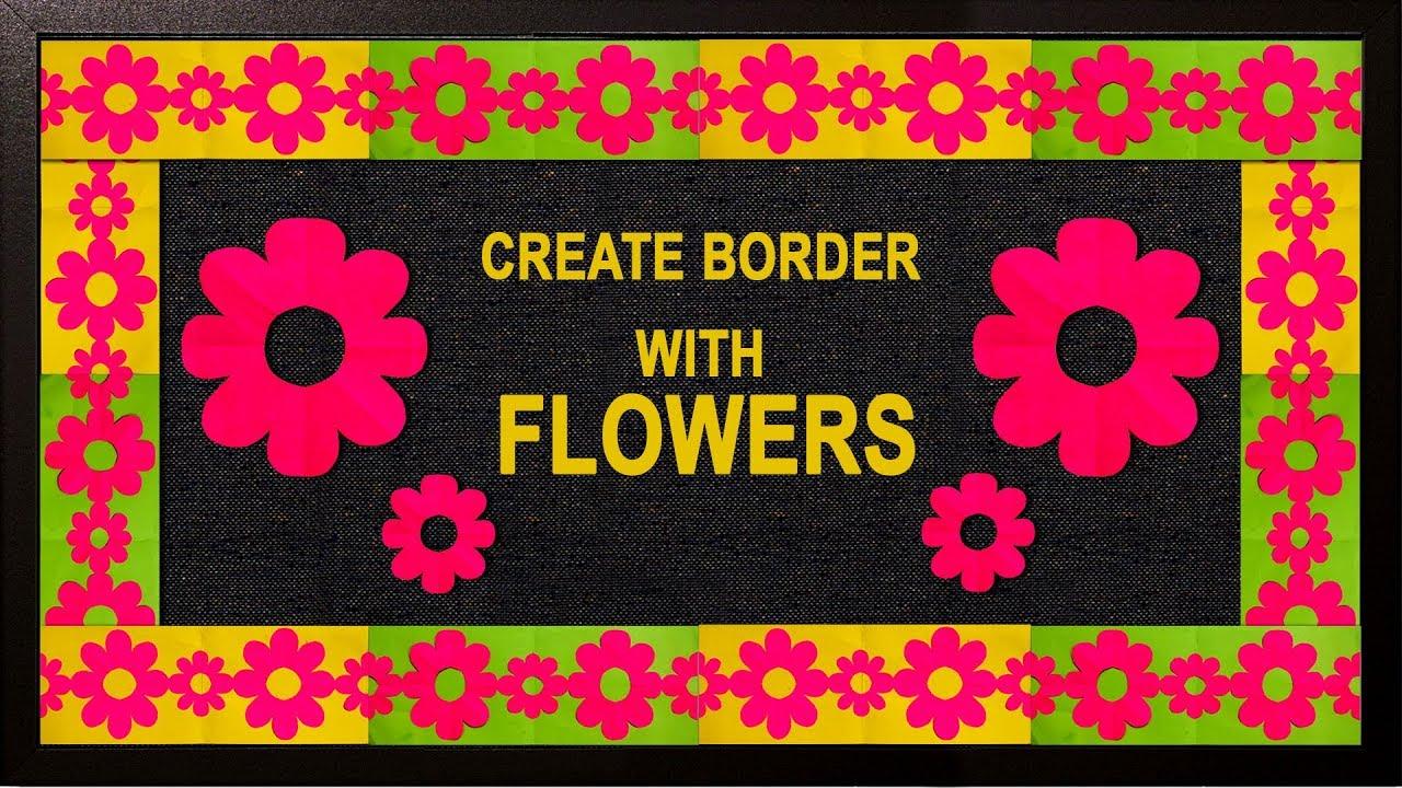 NEW FLORAL DESIGN: Simple steps for Bulletin Board Border ...
