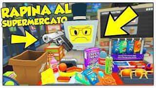 IL MIO SUPERMERCATO RAPINATO DA UNA BANDA CRIMINALE! - Job Simulator ITA (HTC Vive)