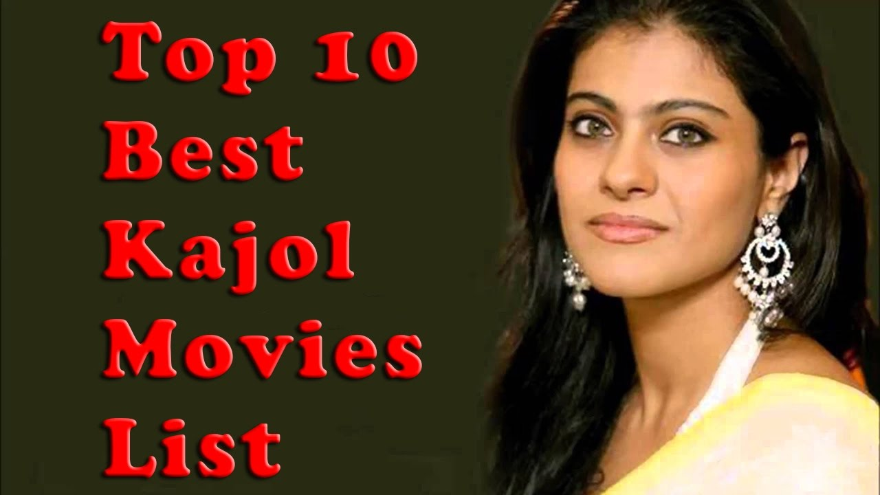 Top 10 Best Kajol Movies List - Kajol Best Movies - Youtube-7256