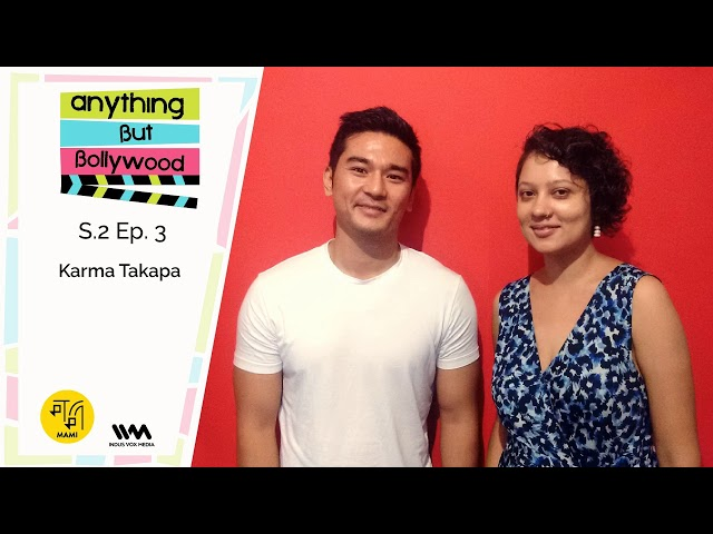 Anything But Bollywood S02 E03: Karma Takapa