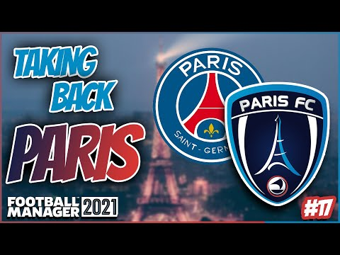 Football Manager 2021   Taking Back Paris Episode 17   Are PSG going unbeaten this season?  