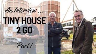 Tiny Houses Australia Meets The Tiny House 2 Go Team !