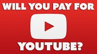 Would You Pay for Ad-Free YouTube? - The Know