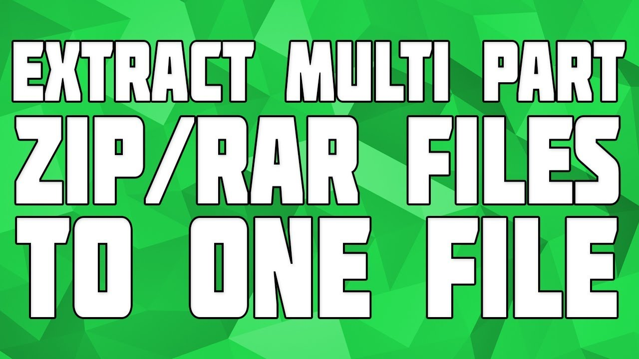 Extract Multi-part Files to One! Multi-part Compress Game Guide! How to  Extract a Multi-part game!