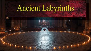 Ancient Labyrinths