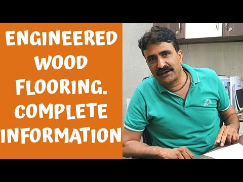 What is Engineered Wooden Flooring. Complete product knowledge.