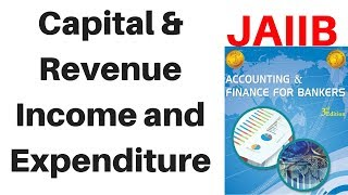 Lecture6 - Capital and revenue Expenditure and Defered Revenue Expenditure by Aman Barnwal