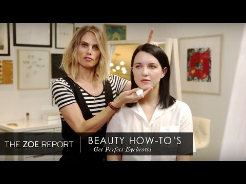 How To Get Perfect Eyebrows | The Zoe Report by Rachel Zoe