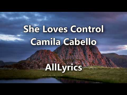 Camila Cabello - She Loves Control [Lyric Video]