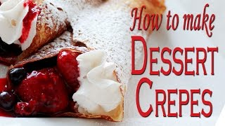 How To Make Dessert Crepes