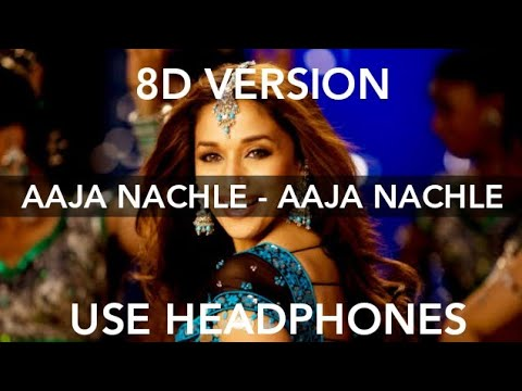Aaja Nachle 8D Song - Aaja Nachle