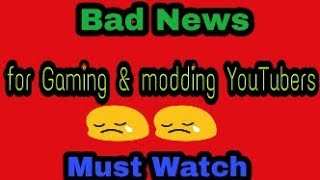 Sad News for Gaming & modding YouTubers😢😢 | YouTube New Monetization Rule | Technical Gamer DM