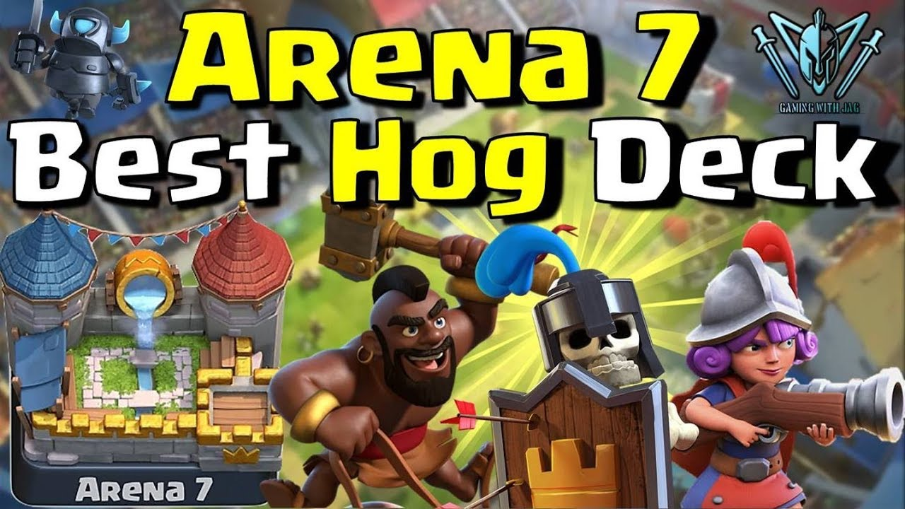 The Best Arena 7 Hog Deck How To Push To Arena 8 Hog Deck Clash Royale With Leonidas Youtube