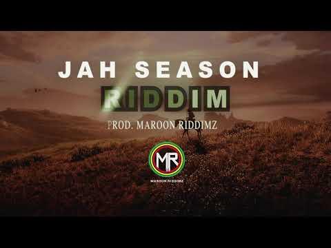 JAH SEASON RIDDIM REGGAE BEAT INSTRUMENTAL 2019