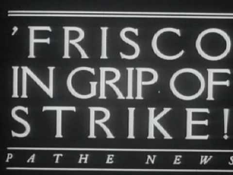 San Francisco General Strike, 1934 - Part 1
