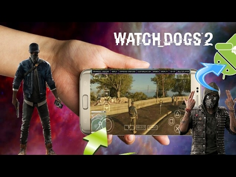How To Download Watch Dogs 2 For Android