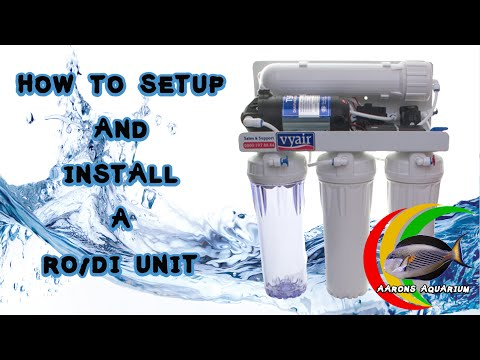 RO/DI Unit How To Setup and Install