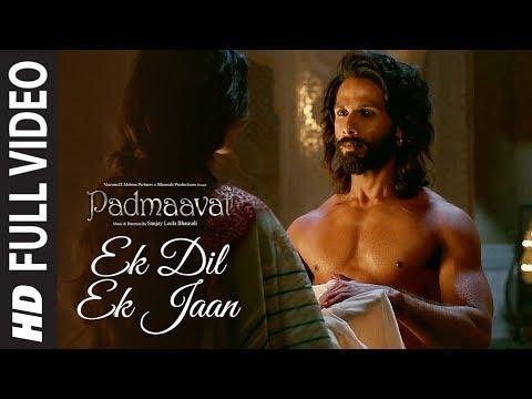 Full Video: Ek Dil Ek Jaan | Padmaavat | Deepika Padukone | Shahid Kapoor | Sanjay Leela Bhansali