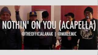 BoB ft Bruno Mars - Nothin' On You (Acapella Cover) - ANAK and MikeeMic
