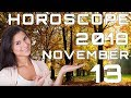 Today's Daily Horoscope 13 November 2018 Each Zodiac Signs